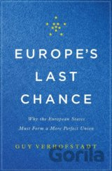 Europe's Last Chance (Guy Verhofstadt)