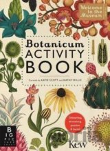 Botanicum Activity Book (Welcome To The Museu... (Professor Katherine Willis, Ka