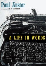 A Life in Words (Paul Auster)