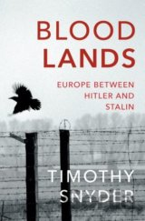 Bloodlands: Europe between Hitler and Stalin... (Timothy Snyder)