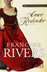 Amor Redentor (Francine Rivers)