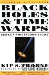 Black Holes and Time Warps (Kip S. Thorne)