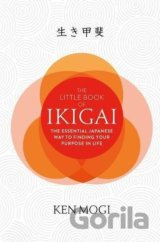 The Little Book of Ikigai (Ken Mogi)