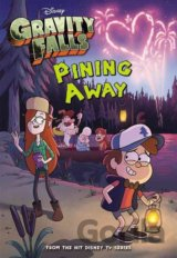 Gravity Falls Pining Away (Tracey West)