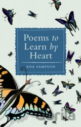 Poems to Learn by Heart (Ana Sampson)