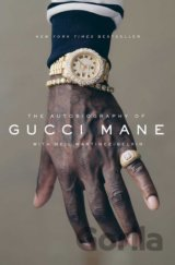 The Autobiography of Gucci Mane (Gucci Mane)