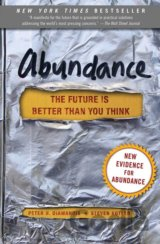Abundance: The Future is Better Than You Think (Peter H. Diamandis)