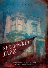 Sekerníkův jazz (Ray Celestin)