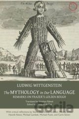 Mythology in Our Language (Ludwig Wittgenstein)