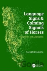 Language Signs and Calming Signals of Horses (Rachaël Draaisma)