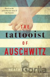 The Tattooist of Auschwitz (Heather Morris)