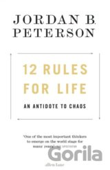 12 Rules for Life (Jordan B. Peterson)