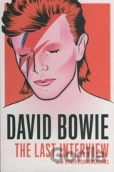 David Bowie: The Last Interview (David Bowie) (Paperback)