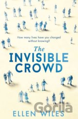 The Invisible Crowd (Ellen Wiles)