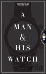 A Man and His Watch (Matthew Hranek)