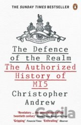 The Defence of the Realm: The Authorized Hist... (Christopher Andrew)