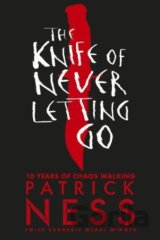 The Knife of Never Letting Go (Patrick Ness)