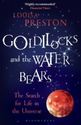 Goldilocks and the Water Bears (Louisa Preston)