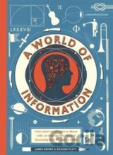 A World of Information (Richard Platt, James Brown (ilustrácie))