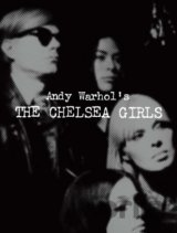 Andy Warhol's The Chelsea Girls (Geralyn Huxley)