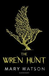 The Wren Hunt (Mary Watson)