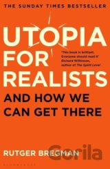 Utopia for Realists (Rutger Bregman)