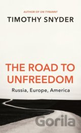The Road to Unfreedom (Timothy Snyder)