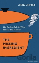 The Missing Ingredient (Jenny Linford)