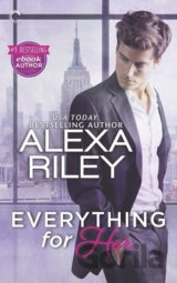 Everything for Her (Alexa Riley)