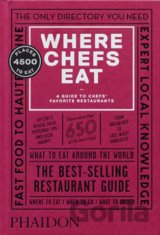 Where Chefs Eat (Joe Warwick, Joshua David Stein, Natascha Mirosch, Evelyn Chen)