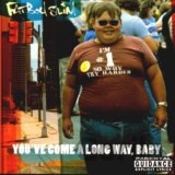 Fatboy Slim:  You've Come A Long Way, Baby LP