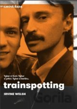 Trainspotting (Irvine Welsh)