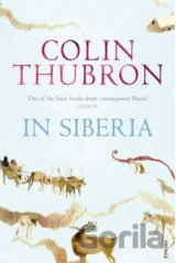 In Siberia (Colin Thubron)