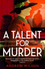 Talent For Murder (Andrew Wilson)