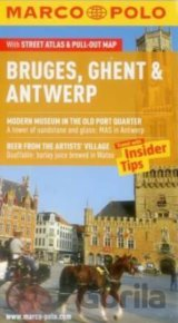 Bruges, Ghent and Antwerp