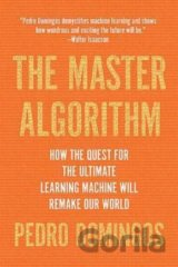 The Master Algorithm (Pedro Domingos)