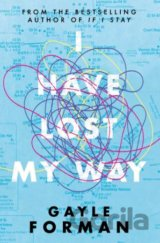 I Have Lost My Way (Gayle Forman)