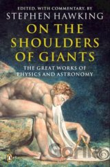 On the Shoulders of Giants: The Great Works o... (Stephen Hawking)