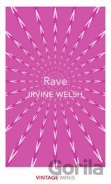 Rave (Irvine Welsh)