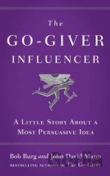 The Go-Giver Influencer (Bob Burg, John David Mann)