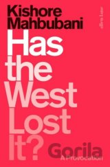 Has the West Lost It? (Kishore Mahbubani)