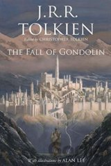 The Fall of Gondolin (J.R.R. Tolkien, Alan Lee (ilustrácie))