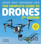 The Complete Guide to Drones (Adam Juniper)