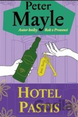 Hotel Pastis (Peter Mayle)