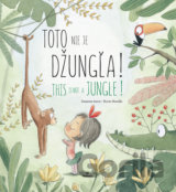 Toto nie je džungľa! / This is not a jungle!