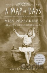 A Map of Days (Ransom Riggs)