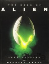 The Book of Alien (Paul Scanlon, Michael Gross)