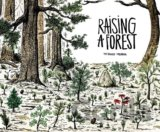 Raising a Forest (Thibaud Herem)