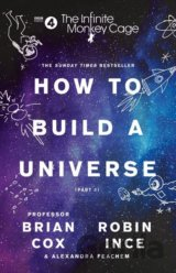 How To Build A Universe (Brian Cox, Robin Ince)