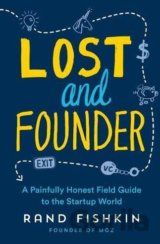 Lost and Founder (Rand Fishkin)